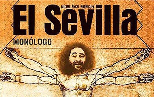 Monólogo de 'El Sevilla'