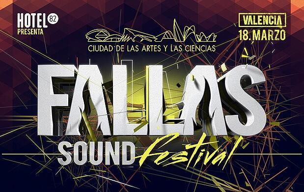 Entradas para el Fallas Sound Festival