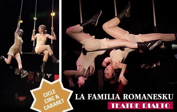 'La familia Romanesku' en el Rialto