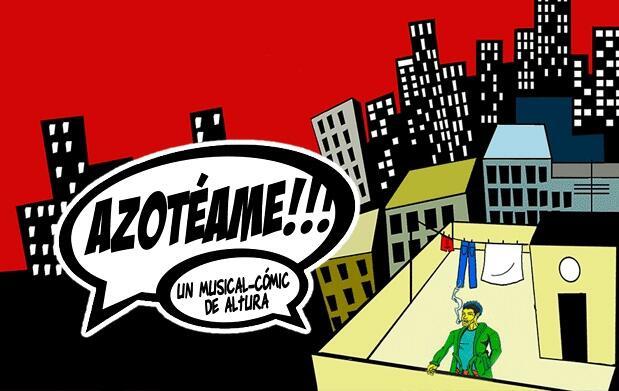 El musical-cómic 'Azotéame' en el Flumen