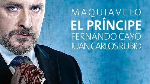 'El Príncipe de Maquiavelo' en el Teatro Talía