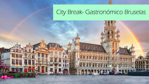 City break - Gastronómico en Bruselas