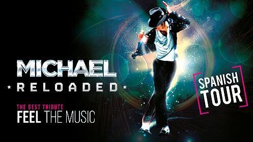 Entradas para ver 'Michael Reloaded' en Valencia por 9€
